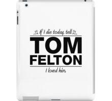 "Tom Felton - ""If I Die"" Series (Black) iPad Case/Skin"