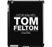 """Tom Felton - """"If I Die"""" Series (White) iPad Case/Skin"""