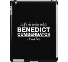 "Benedict Cumberbatch - ""If I Die"" Series (White) iPad Case/Skin"