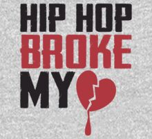 Hip Hop Broke My Heart by soclothing