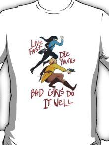 Bad Girls T-Shirt
