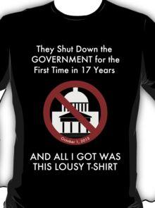 Government Shut Down T-shirt T-Shirt