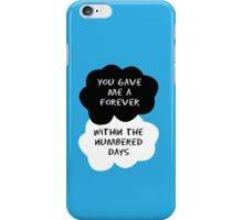 TFIOS - You Gave Me a Forever Within The Numbered Days iPhone Case/Skin