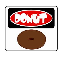 ICED FROSTED DONUT, FUNNY DANGER STYLE FAKE SAFETY SIGN Photographic Print
