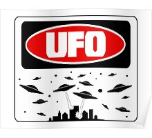 UFO, FUNNY DANGER STYLE FAKE SAFETY SIGN Poster