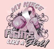 My Niece Fights Like A Girl by magiktees