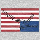 House Of Cards (The Musical) by GenialGrouty