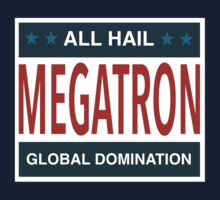 All Hail Megatron by ashraae