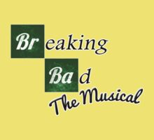 Breaking Bad (The Musical) by GenialGrouty