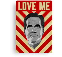 Love Me Romney Canvas Print