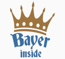 Bayer Inside Oktoberfest King by Style-O-Mat
