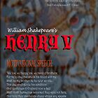 Henry V Motivational by KayeDreamsART