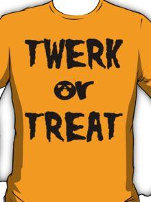 Twerk Or Treat | Halloween 2013 T-Shirt