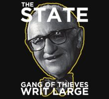 Murray Rothbard State is a Gang of Thieves by psmgop