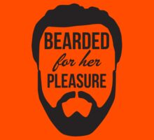 Bearded For Her Pleasure by KRDesign