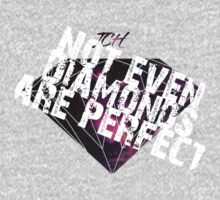 Not even diamonds are perfect by Mac Poole