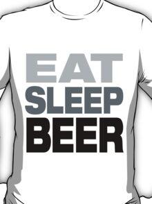 Eat Sleep Beer  T-Shirt