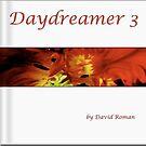 Day Dreamer 3 by DavidROMAN