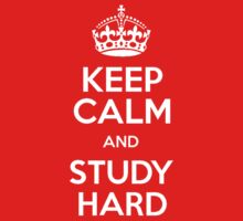 Keep Calm and Study Hard by irig0ld