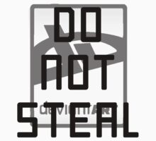 DO NOT STEAL by JMoneyMC