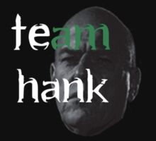 Team Hank by Rich Taylor