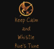 Keep Calm And Whistle Rues Tune by Artmaniac