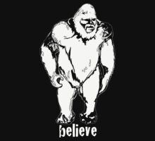 Believe in Bigfoot by saltypro
