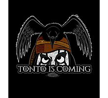 Tonto Is Coming Photographic Print