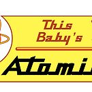 This Baby's Atomic by Bill Cournoyer