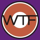 WTF road sign by dennis william gaylor