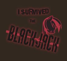 I survived the BLACKJACK by Brisineo