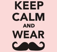 Keep calm and wear Mustache by Designzz