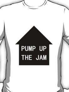 MaxNormal.tv PUMP UP THE JAM T-Shirt