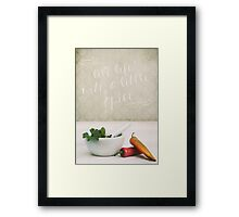 Live Life with a Little Spice Framed Print