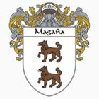 Magana Coat of Arms/Family Crest by William Martin