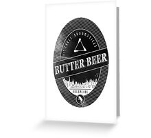 BUTTERBEER - Hogsmede Brew Black Label  Greeting Card