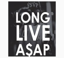 long live asap by DreamClothing