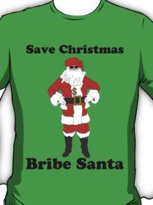 Bribe Santa T-Shirt