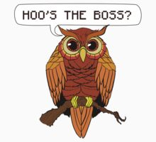 Hoo's the Boss? by hellokittyloli