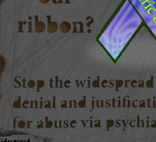 Where is our ribbon? Psychiatric abuse is widespread! Sticker