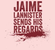 Jaime Lannister Sends His Regards by JenSnow