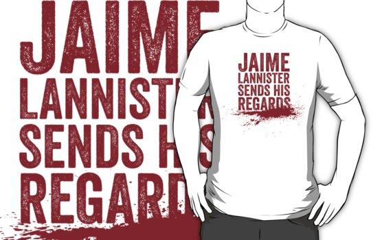 Jaime Lannister Sends His Regards by JenSnow