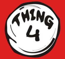 Thing 4 T - Shirts & Hoodies by mike desolunk
