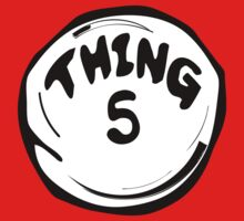 Thing 5 T - Shirts & Hoodies by mike desolunk