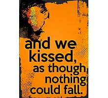 """""""And we kissed, as though nothing could fall"""" - David Bowie - Dark Photographic Print"""
