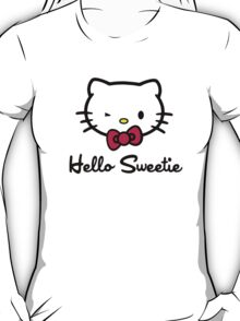 Hello Sweetie T-Shirt
