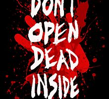 DON'T OPEN DEAD INSIDE by Mollie Barbé