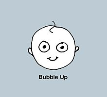 Bubble Up by JoshThomas