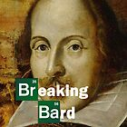 Breaking Bard by buttonpresser