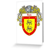 Ruiz Coat of Arms/Family Crest Greeting Card